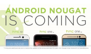 HTC One A9, One M9 and 10 to get Android Nougat update