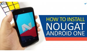 How to Install Android Nougat on your Android One Smartphone - Step by step Guide