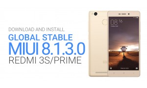 Download and Install MIUI 8.1.3.0 Global Stable ROM for Xiaomi Redmi 3S and Redmi 3S Prime
