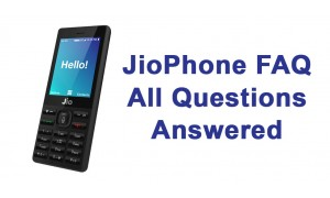 JioPhone FAQ - WiFi HotSpot, Return Penalty, Delivery, Storage, TV - All Questions Answered