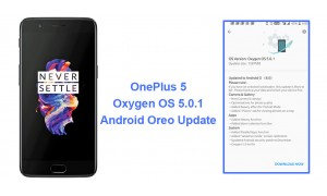 OnePlus 5 Android 8.0 Oreo update with Oxygen OS 5.0.1 now rolling out
