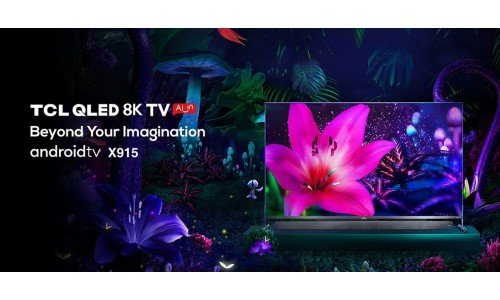 TCL launches new 8K and 4K  QLED TVs in India with 50W Onkyo Soundbar, Dolby Vision, Dolby Atmos
