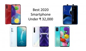 Best Smartphones in 2020 under Rs. 32,000 in India.
