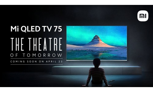 Mi QLED TV 75-inch launching in India on April 23 with 4K bezel-less display, 120Hz Refresh rate, MEMC, Dolby Vision
